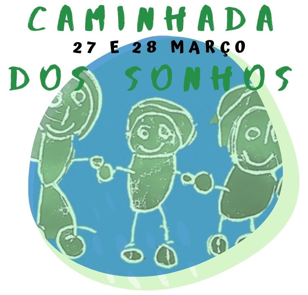 Caminhada dos Sonhos (Sábado 27 e domingo 28 de março)